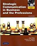 Strategic Communication in Business and the Professions: International Edition