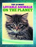 Top 20 Most Lovable Animals On The Pl...