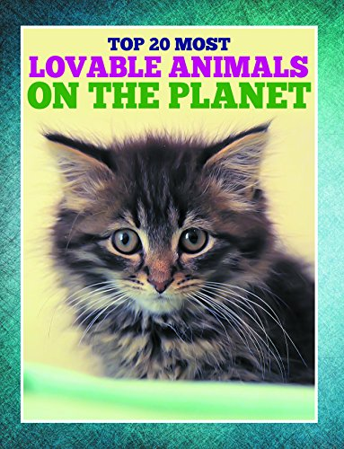 Top 20 Most Lovable Animals On The Planet: Children's Books and Bedtime Stories For Kids Ages 3-8 for Early Reading (Books For Kids Series) (English Edition) - Cover Classic Book Bible