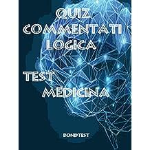 Quiz Commentati Logica Medicina