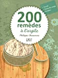 200 remèdes à l'argile - Format Kindle - 9782754033008 - 3,49 €