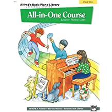 Alfred's Basic All-In-One Course, Bk 2: Lesson * Theory * Solo (Universal Edition) (Alfred's Basic Piano Library)