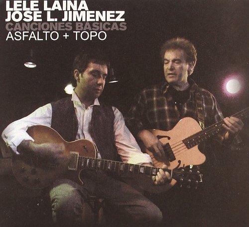 canciones-basicas-de-asfalto-y-topo-by-lele-laina-2004-11-08