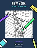 NEW YORK: AN ADULT COLORING BOOK: A New York Coloring Book For Adults