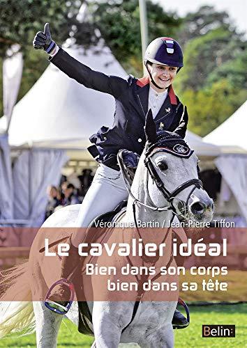Le cavalier idéal
