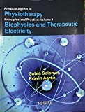 physical agents in physiotherapy principles & Practice vol-1 Biophysics and therapeutic electricity