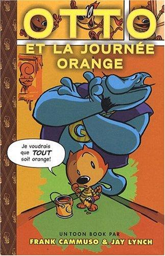 """<a href=""""/node/658"""">Otto et la journée orange</a>"""