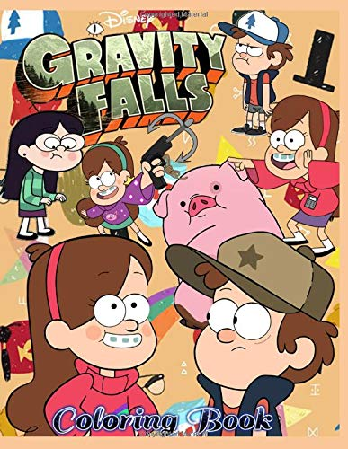 Disney Gravity Falls: Coloring book: 50 coloring pages suitable for boys and girls