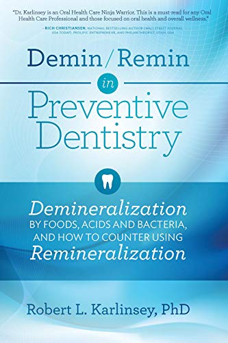 Demin/Remin in Preventive Dentistry: Demineralization By ...