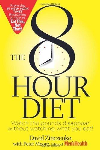 8-Hour Diet, The by David Zinczenko (2014) Paperback