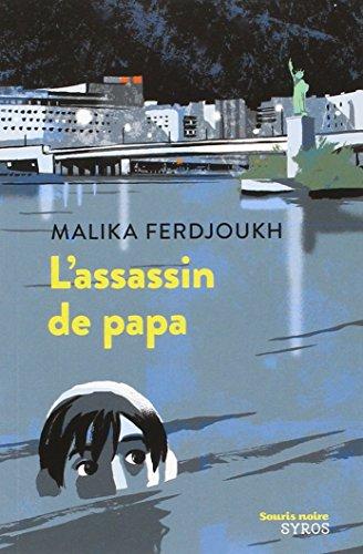 L'assassin de papa par Malika Ferdjoukh