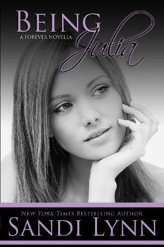 Being Julia (A Forever Novella)