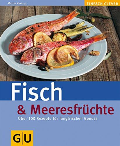 Fisch & Meeresfrüchte (GU Altproduktion)