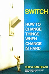 [(Switch : How to Change Things When Change is Hard)] [By (author) Chip Heath ] published on (March, 2010)