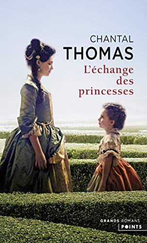 L'Échange des princesses - couverture avec l'affiche du film par Chantal Thomas