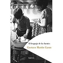 El lenguaje de las fuentes (BIBLIOTECA GUSTAVO MARTIN GARZO)