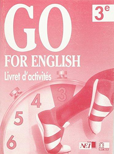 Go for English 3e/Livret d'Activites (Afrique de l'Ouest) par Collectif