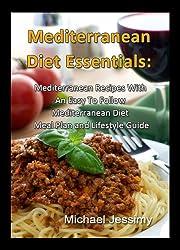Elementos Esenciales De La Dieta Mediterránea: Recetas Mediterráneas Con Un Plan De Comidas Fáciles De Seguir y Una Guía A Su Estilo de Vida (Spanish Edition)