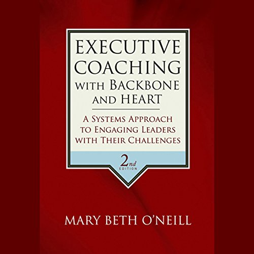 Executive Coaching with Backbone and Heart  Audiolibri