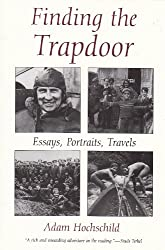 Finding the Trapdoor: Essays, Portraits, Travels