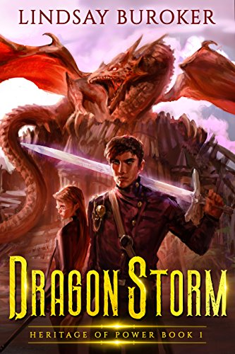 Dragon Storm (Heritage of Power Book 1) by Lindsay Buroker