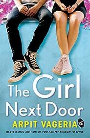 The Girl Next Door (Order now & get author signed c