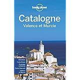 La Catalogne Valence et Murcie - 2ed