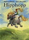 Hipphopp: Die hohe Schule der Roßmalerei mit feinen Pferdeversen (Gerd Haffmans bei Zweitausendeins)