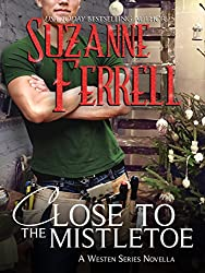 Close To The Mistletoe (Westen Series Book 5) (English Edition)
