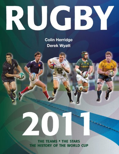 Rugby: The Teams, the Stars, the History of the World Cup por Colin Herridge