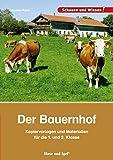 Der Bauernhof - Kopiervorlagen und Materialien: für die 1. und 2. Klasse (