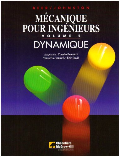 Mécanique de l'ingenieur : dynamique : Volume 2 par Ferdinand-P Beer