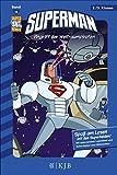 Superman 13: Angriff der Weltraumpiraten: Fischer. Nur für Jungs