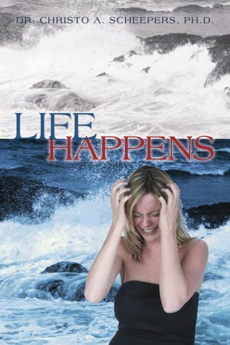 LIFE HAPPENS by Christo Abraham Scheepers (2007-03-26)