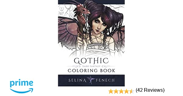 gothic dark fantasy coloring book volume 6 fantasy art coloring by selina amazoncouk selina fenech 9780994355461 books - Gothic Coloring Book