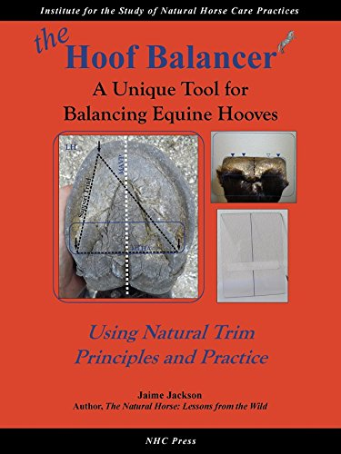 the Hoof Balancer: A Unique Tool for Balancing Equine Hooves (English Edition) (Balancer-tool)