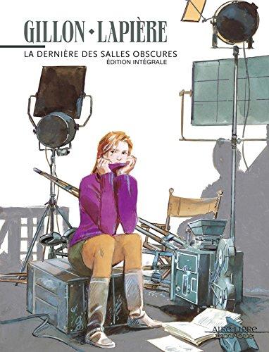 La dernière des salles obscures (Intégrale) - tome 1 - Intégrale La dernière des salles obscures (tomes 1 & 2) par Lapière