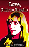 Image de Love, Gudrun Ensslin (English Edition)