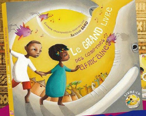 Le grand livre des comptines africaines