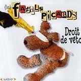 Songtexte von Les Fatals Picards - Droit de veto