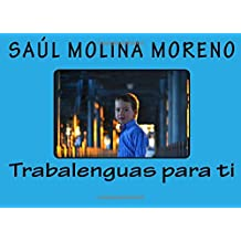 Trabalenguas para ti: Volume 1 (Los libros de Saul)