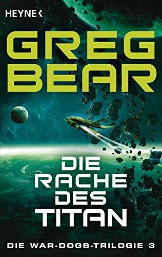 Bear, Greg: Die Rache des Titan