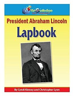 President Abraham Lincoln Lapbook: Plus FREE Printable Ebook ...