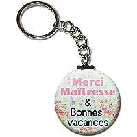 Merci MAÎTRESSE & Bonnes vacances Porte clés chaînette 38mm ( Idée Cadeau Fin d'année Scolaire Ecole Noël Remerciement )