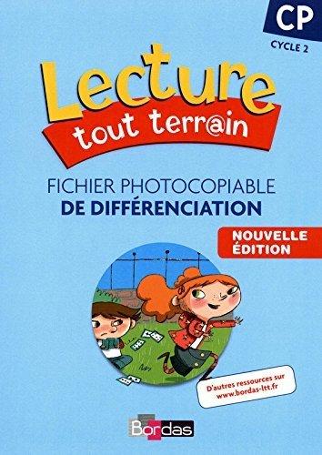 Lecture tout terrain CP Fichier photocopiable de différenciation (édition 2010) de Jérome Lurse (Series Editor) (10 juillet 2010) Broché