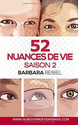 52 nuances de vie: Saison 2 par Barbara Reibel