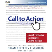 Call to Action: Secret Formulas to Improve Online Results by Bryan Eisenberg (2006-10-29)