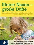 Kleine Nasen - große Düfte (Amazon.de)