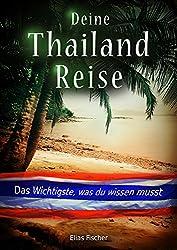 Deine Thailand-Reise: Das Wichtigste, was du wissen musst
