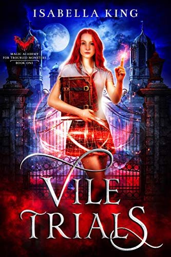Magic Academy for Troubled Monsters: Vile Trials: an academy fantasy romance (English Edition)